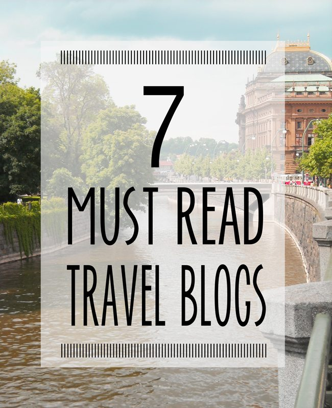 7 Must Read Travel Blogs