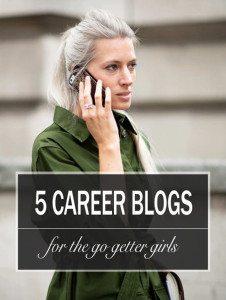 5 Career Blogs for the Go Getter Girls