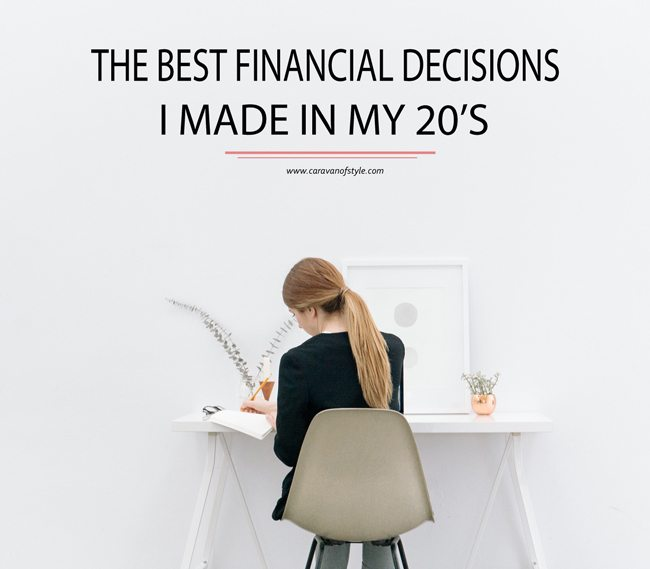 The Best Financial Decisions I Made in My 20's